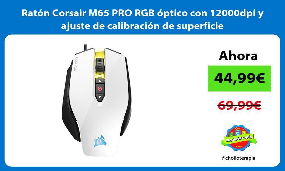 Ratón Corsair M65 PRO RGB óptico con 12000dpi y ajuste de calibración de superficie