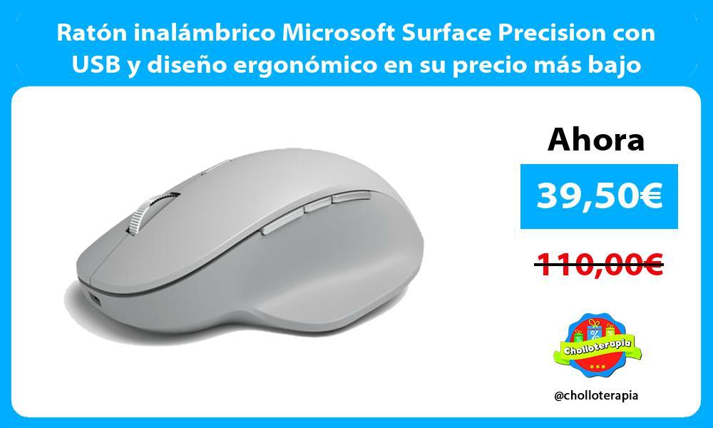 Ratón inalámbrico Microsoft Surface Precision con USB y diseño ergonómico en su precio más bajo