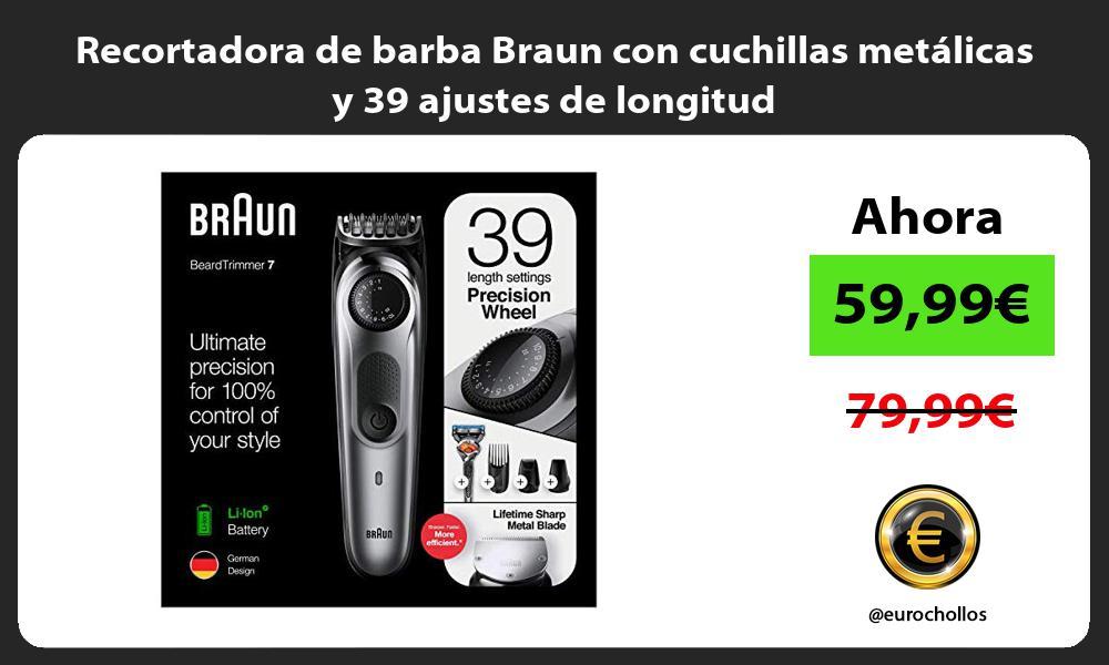 Recortadora de barba Braun con cuchillas metálicas y 39 ajustes de longitud