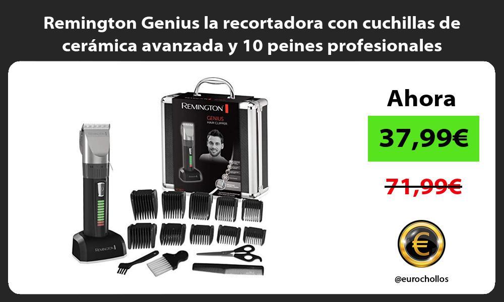 Remington Genius la recortadora con cuchillas de cerámica avanzada y 10 peines profesionales