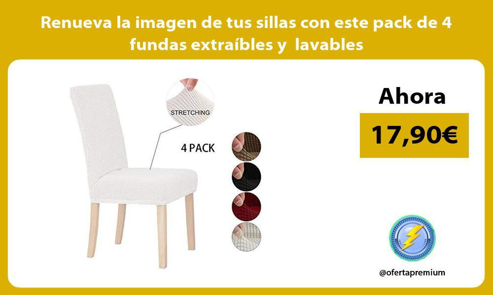 Renueva la imagen de tus sillas con este pack de 4 fundas extraíbles y lavables