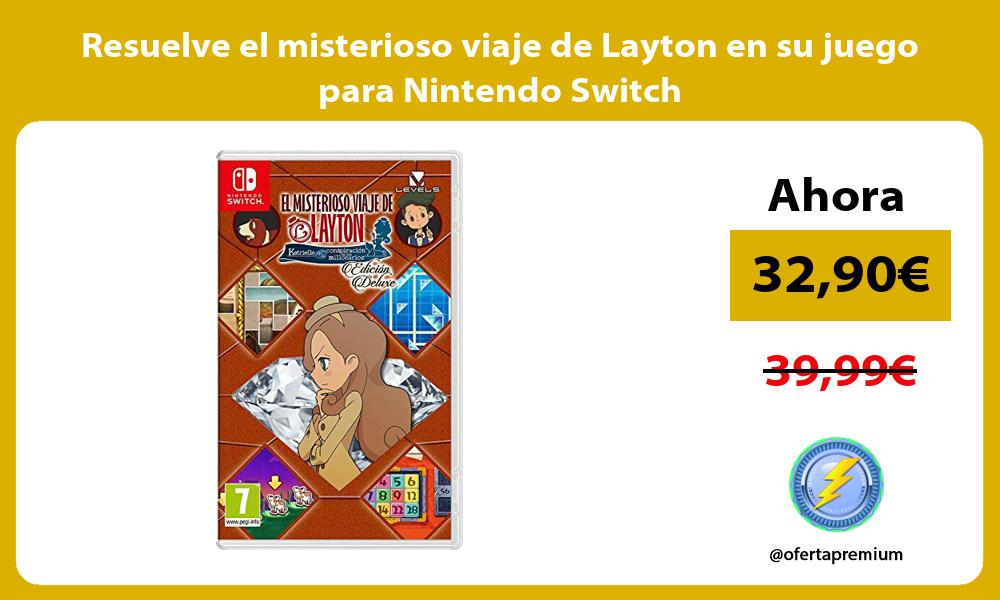 Resuelve el misterioso viaje de Layton en su juego para Nintendo Switch