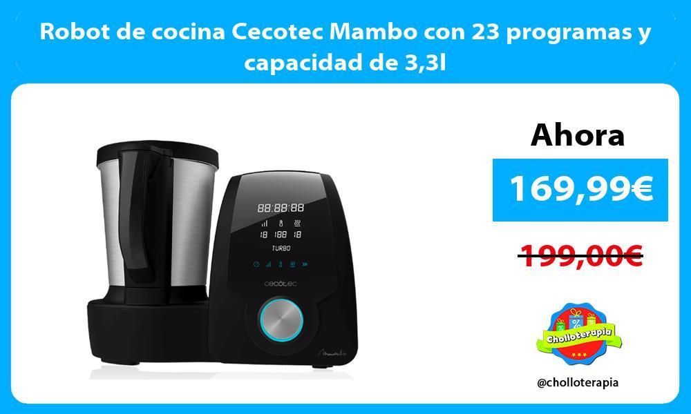 Robot de cocina Cecotec Mambo con 23 programas y capacidad de 33l