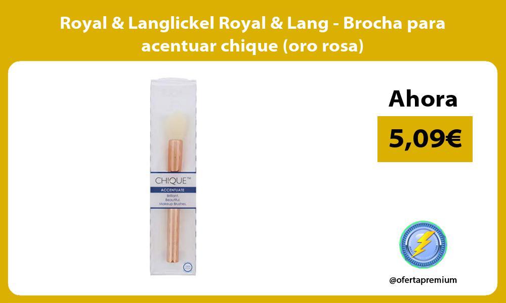 Royal Langlickel Royal Lang Brocha para acentuar chique oro rosa
