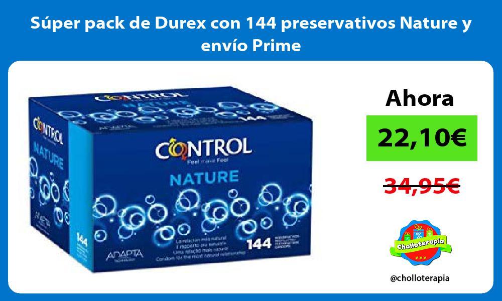 Súper pack de Durex con 144 preservativos Nature y envío Prime