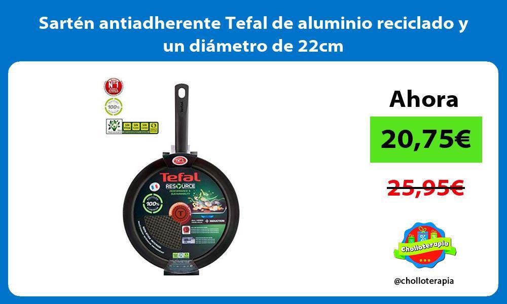Sartén antiadherente Tefal de aluminio reciclado y un diámetro de 22cm
