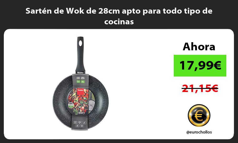 Sartén de Wok de 28cm apto para todo tipo de cocinas