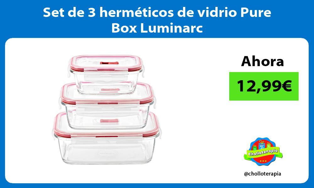 Set de 3 herméticos de vidrio Pure Box Luminarc