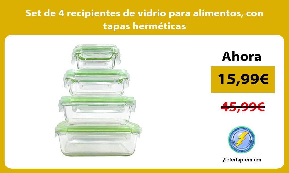 Set de 4 recipientes de vidrio para alimentos con tapas herméticas