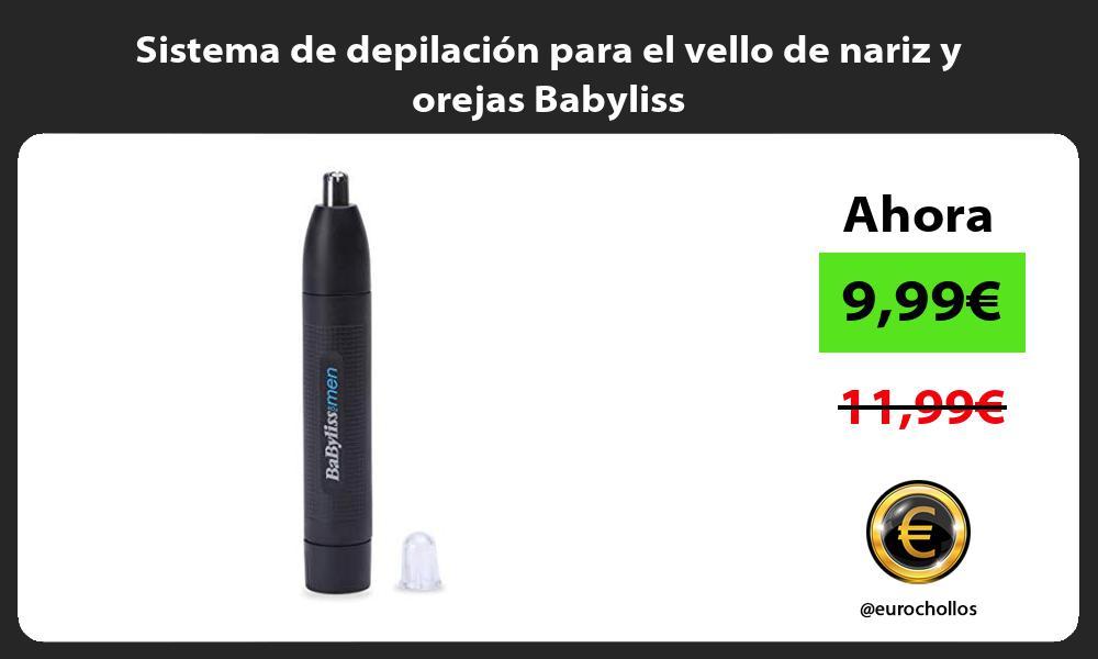 Sistema de depilación para el vello de nariz y orejas Babyliss