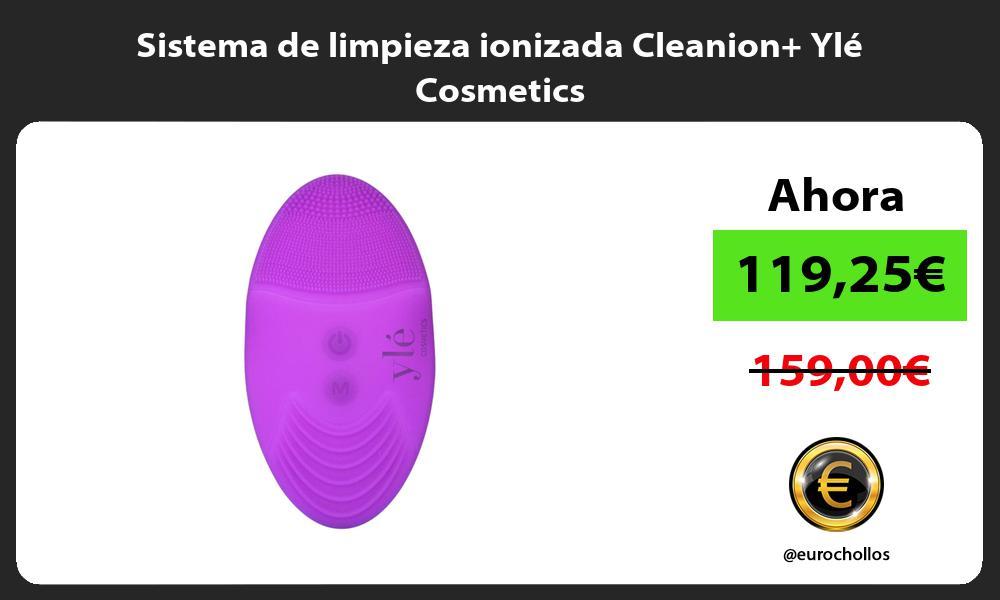 Sistema de limpieza ionizada Cleanion Ylé Cosmetics