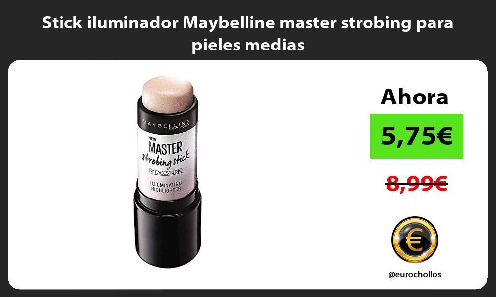 Stick iluminador Maybelline master strobing para pieles medias