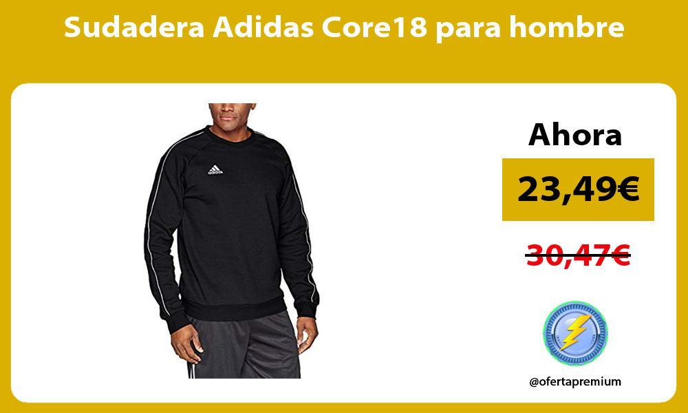 Sudadera Adidas Core18 para hombre
