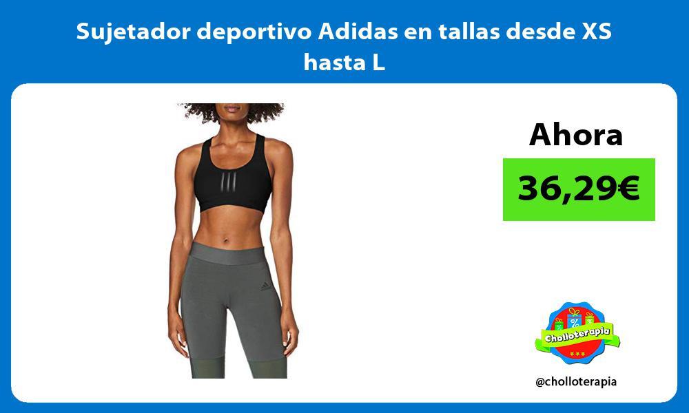 Sujetador deportivo Adidas en tallas desde XS hasta L