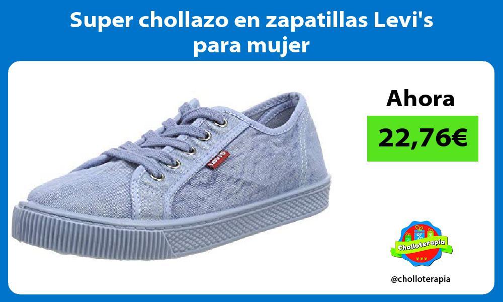 Super chollazo en zapatillas Levis para mujer