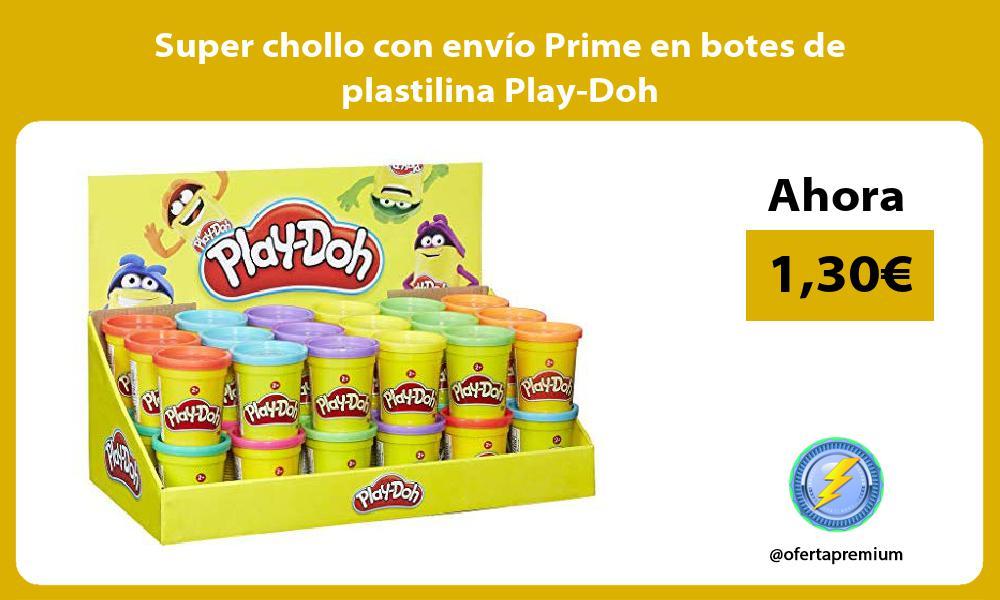 Super chollo con envío Prime en botes de plastilina Play Doh