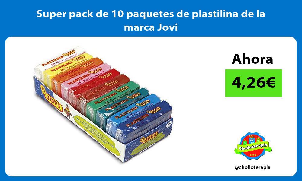 Super pack de 10 paquetes de plastilina de la marca Jovi