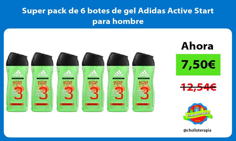 Super pack de 6 botes de gel Adidas Active Start para hombre