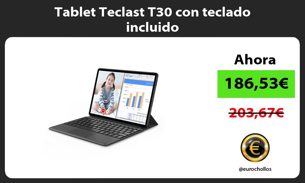 Tablet Teclast T30 con teclado incluido