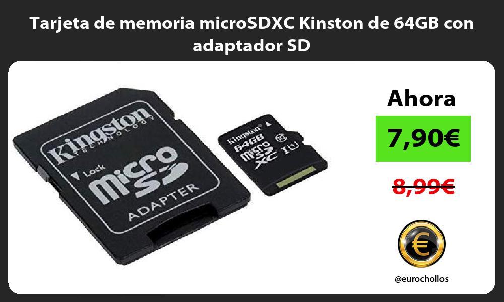 Tarjeta de memoria microSDXC Kinston de 64GB con adaptador SD