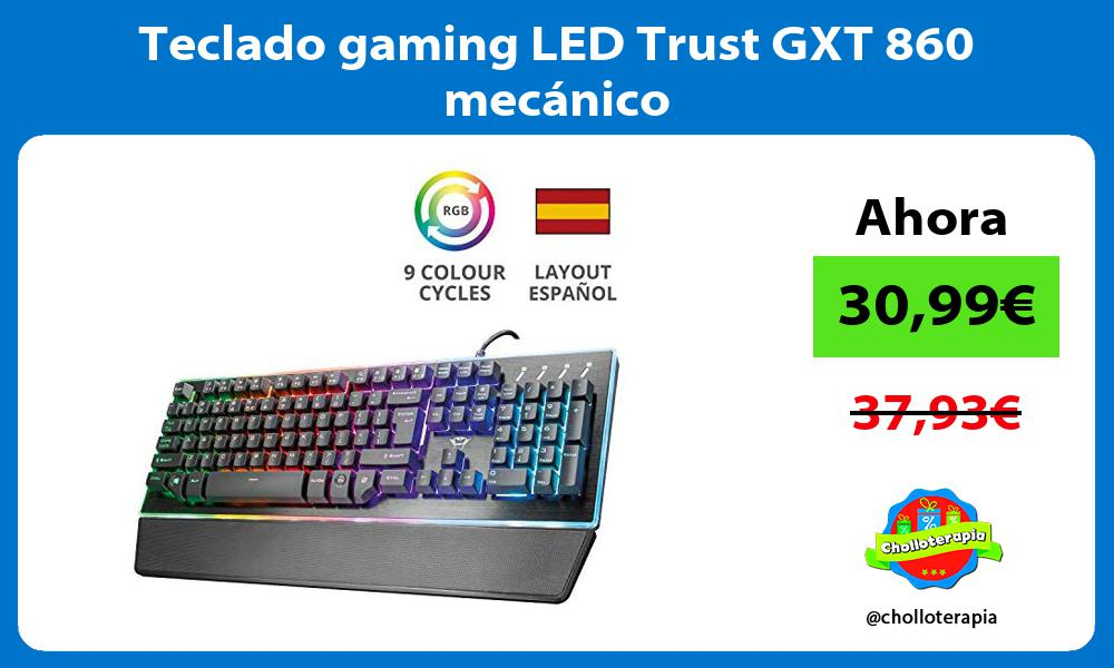 Teclado gaming LED Trust GXT 860 mecánico