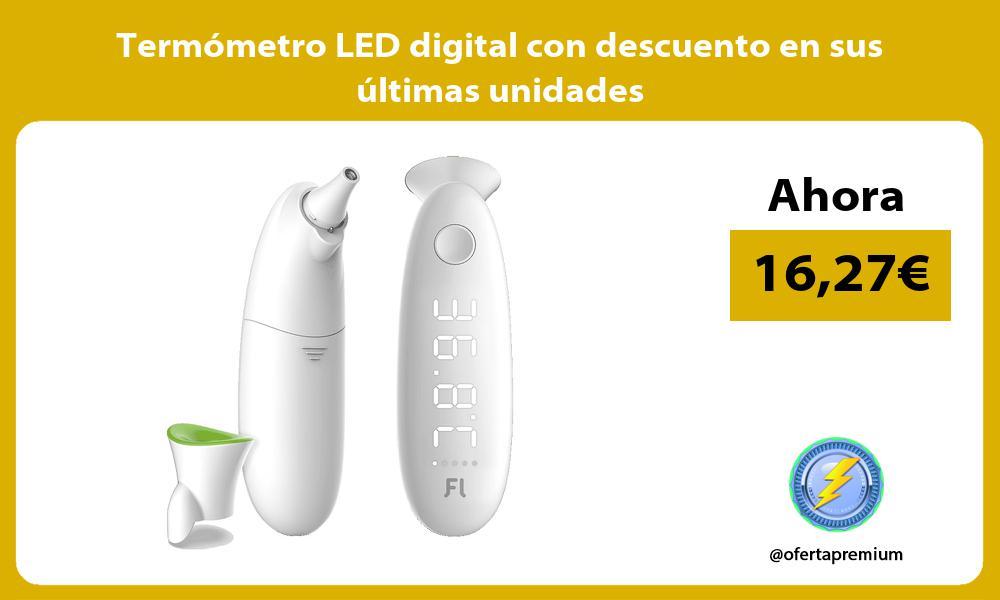Termómetro LED digital con descuento en sus últimas unidades