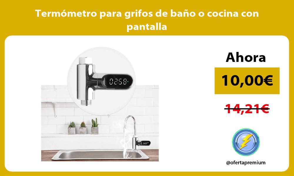 Termómetro para grifos de baño o cocina con pantalla