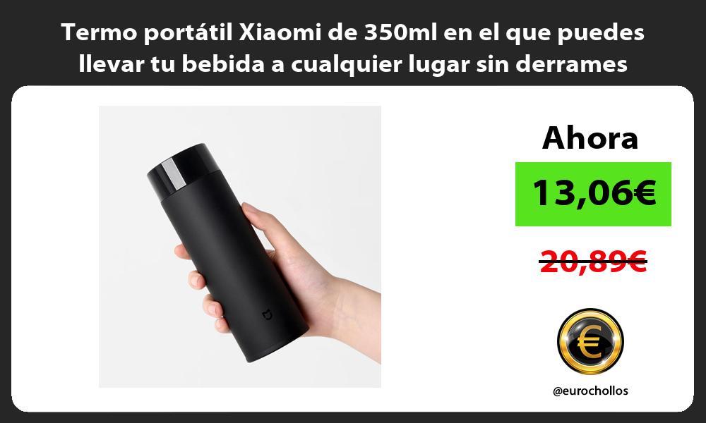 Termo portátil Xiaomi de 350ml en el que puedes llevar tu bebida a cualquier lugar sin derrames