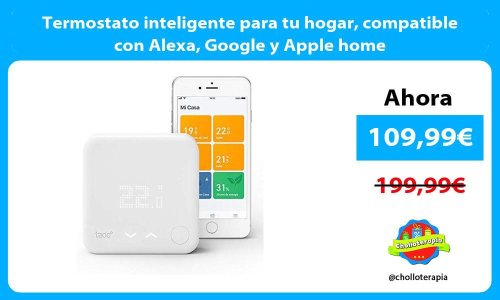 Termostato inteligente para tu hogar compatible con Alexa Google y Apple home