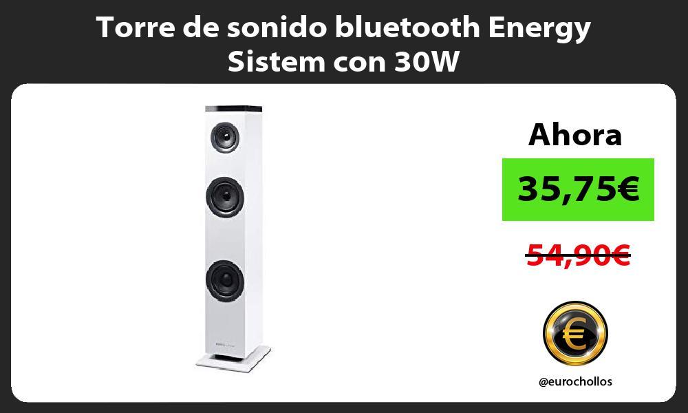 Torre de sonido bluetooth Energy Sistem con 30W