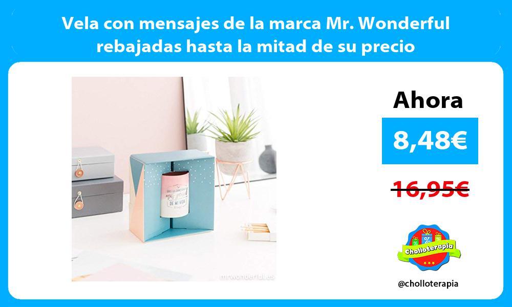 Vela con mensajes de la marca Mr Wonderful rebajadas hasta la mitad de su precio