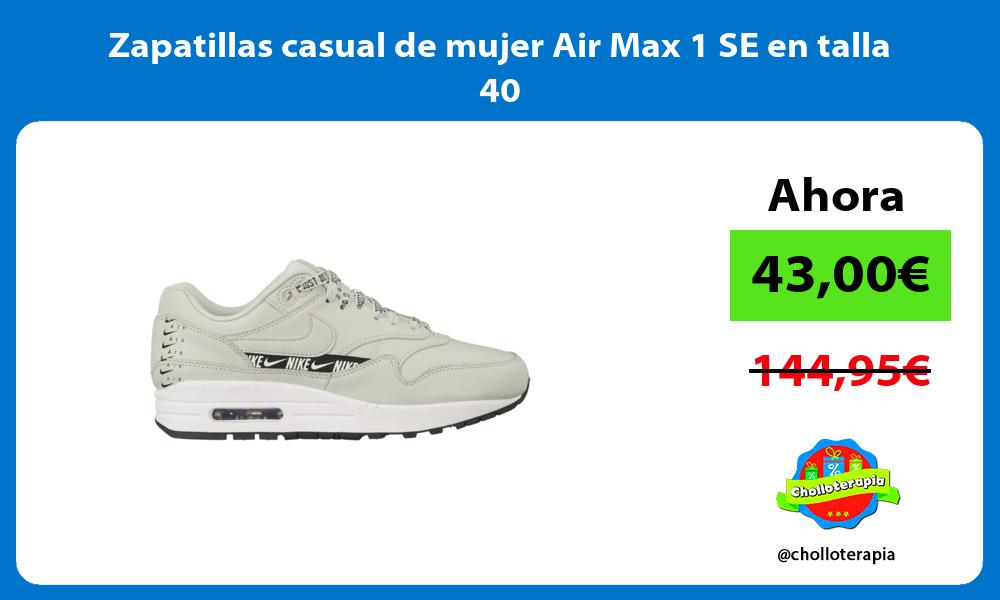 Zapatillas casual de mujer Air Max 1 SE en talla 40