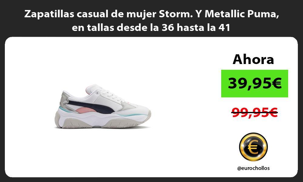 Zapatillas casual de mujer Storm Y Metallic Puma en tallas desde la 36 hasta la 41