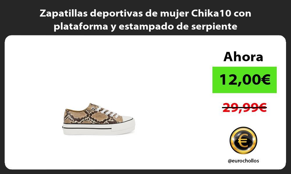 Zapatillas deportivas de mujer Chika10 con plataforma y estampado de serpiente