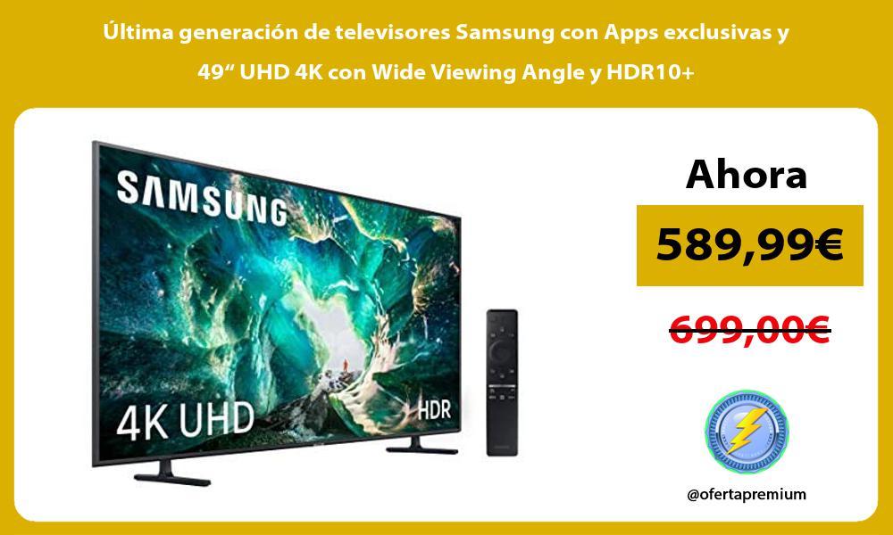 """ltima generación de televisores Samsung con Apps exclusivas y 49"""" UHD 4K con Wide Viewing Angle y HDR10"""