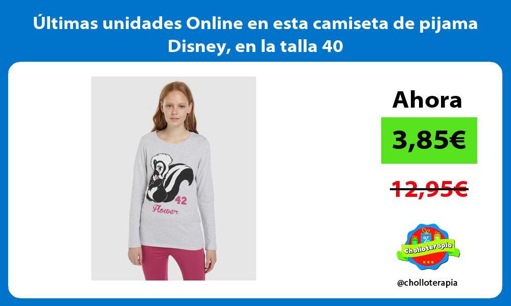 ltimas unidades Online en esta camiseta de pijama Disney en la talla 40