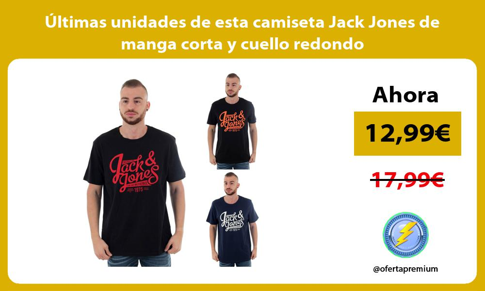 ltimas unidades de esta camiseta Jack Jones de manga corta y cuello redondo