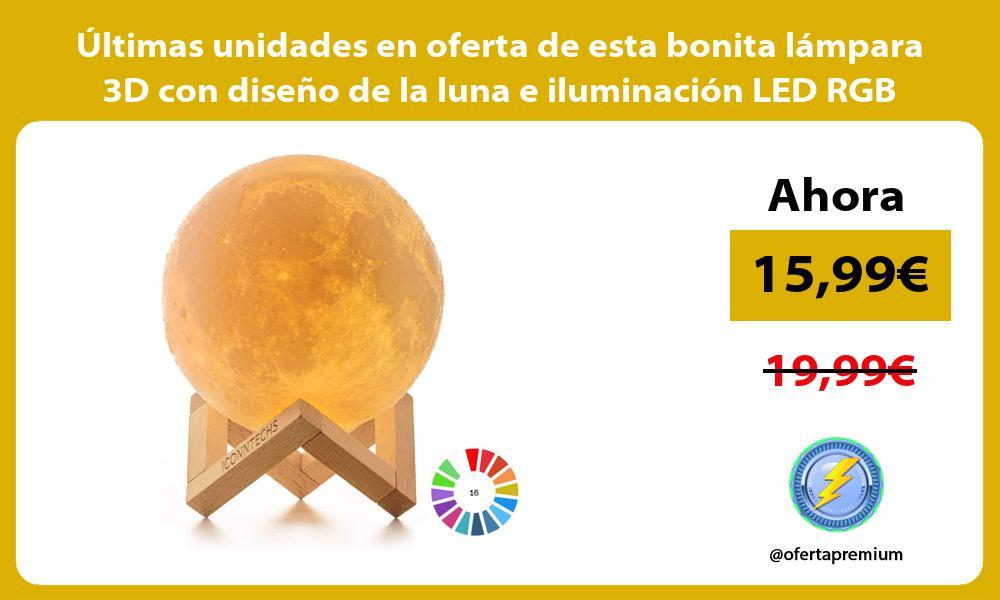 ltimas unidades en oferta de esta bonita lámpara 3D con diseño de la luna e iluminación LED RGB