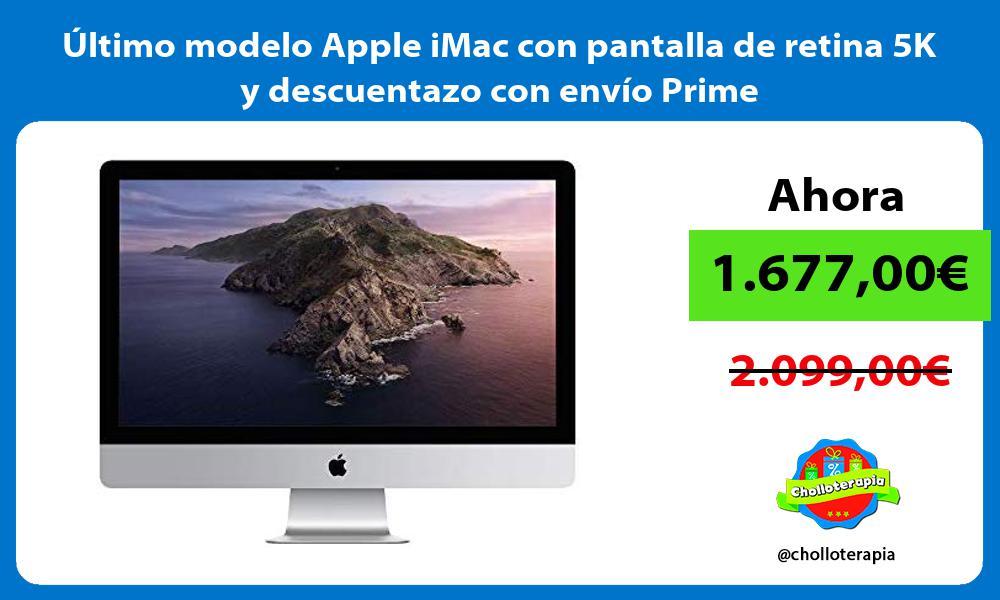 ltimo modelo Apple iMac con pantalla de retina 5K y descuentazo con envío Prime