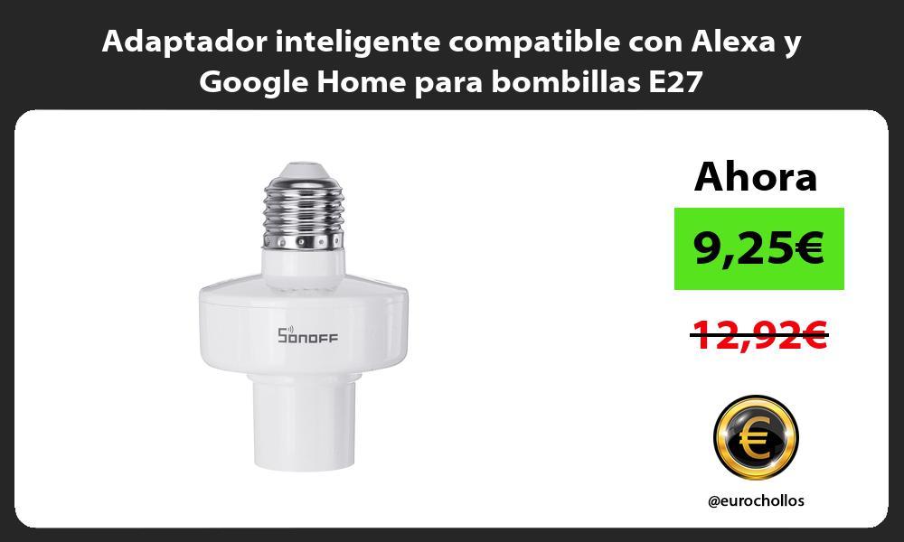 Adaptador inteligente compatible con Alexa y Google Home para bombillas E27
