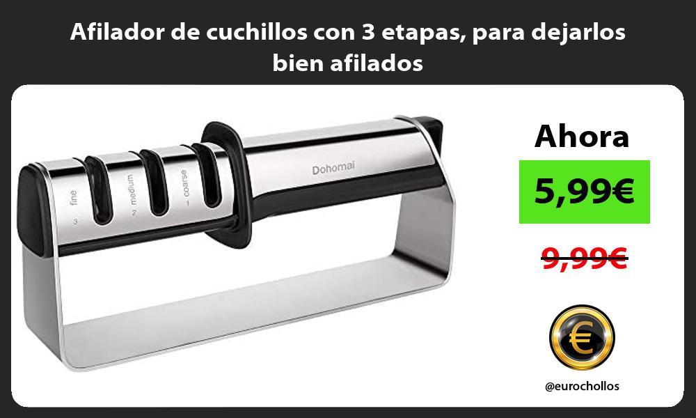 Afilador de cuchillos con 3 etapas para dejarlos bien afilados