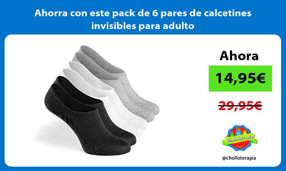 Ahorra con este pack de 6 pares de calcetines invisibles para adulto
