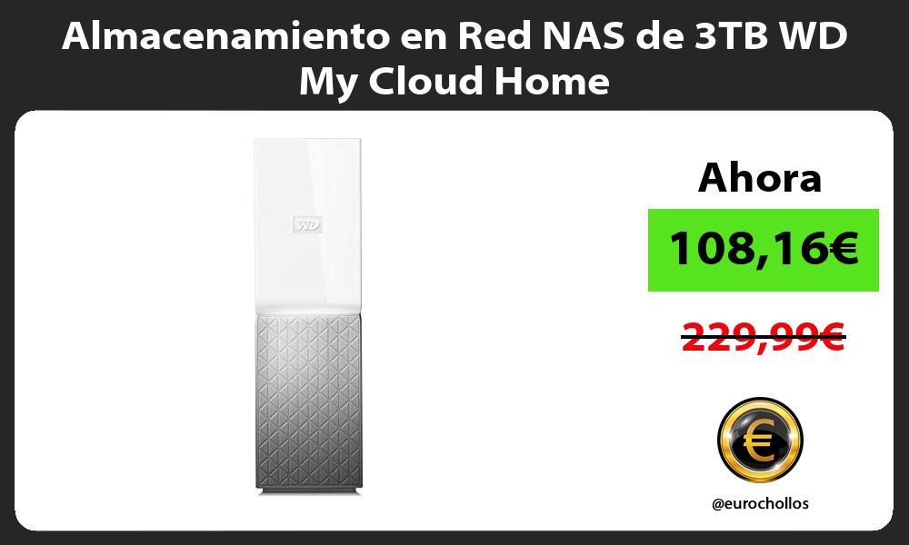 Almacenamiento en Red NAS de 3TB WD My Cloud Home