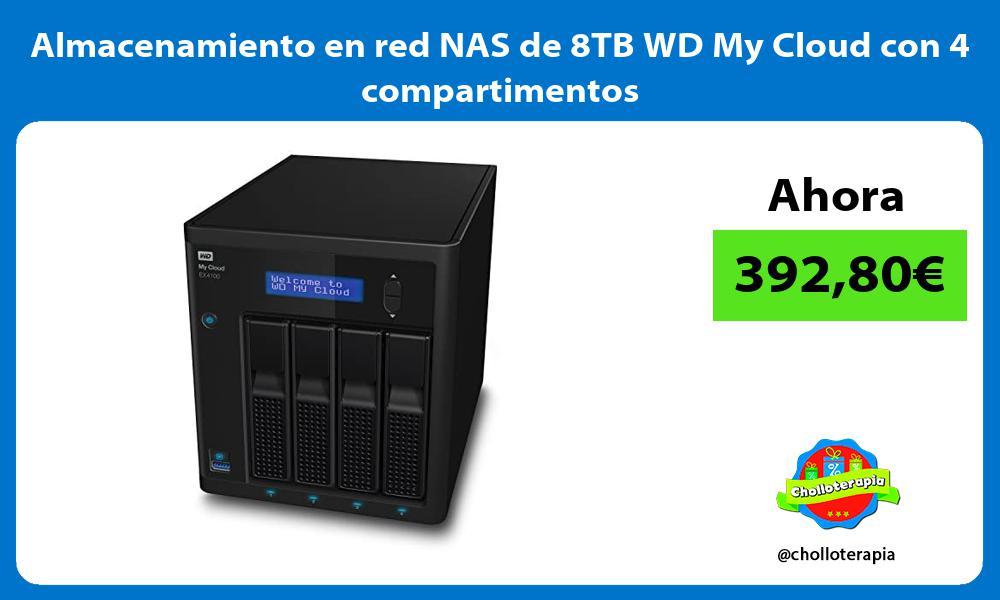 Almacenamiento en red NAS de 8TB WD My Cloud con 4 compartimentos