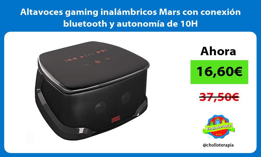 Altavoces gaming inalámbricos Mars con conexión bluetooth y autonomía de 10H