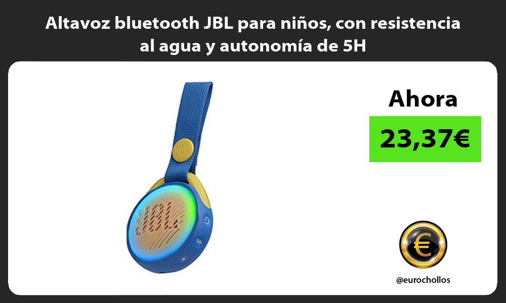 Altavoz bluetooth JBL para niños con resistencia al agua y autonomía de 5H