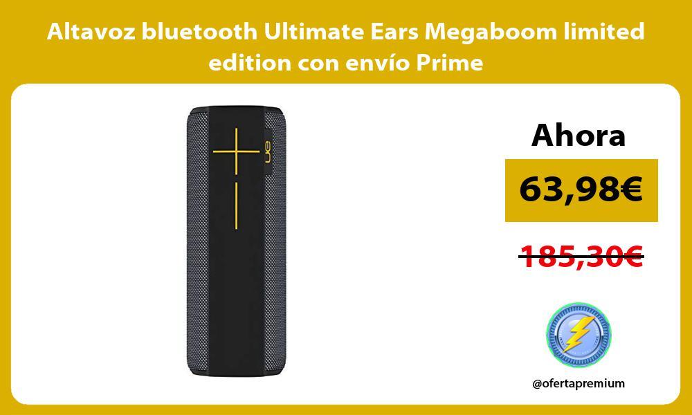 Altavoz bluetooth Ultimate Ears Megaboom limited edition con envío Prime