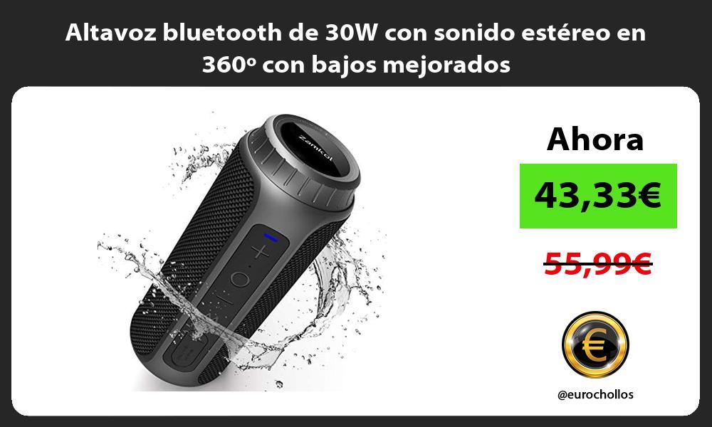 Altavoz bluetooth de 30W con sonido estéreo en 360º con bajos mejorados