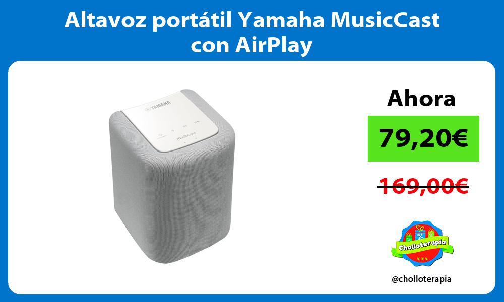 Altavoz portátil Yamaha MusicCast con AirPlay