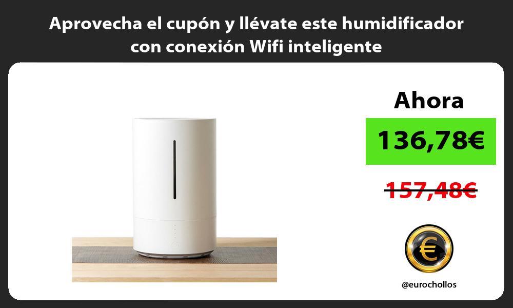 Aprovecha el cupón y llévate este humidificador con conexión Wifi inteligente